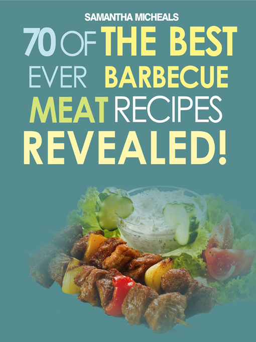 Barbecue Cookbook (eBook): 70 Time Tested Barbecue Meat Recipes....Revealed!