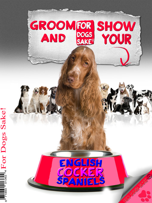Groom & Show your English Cocker Spaniel (eBook)