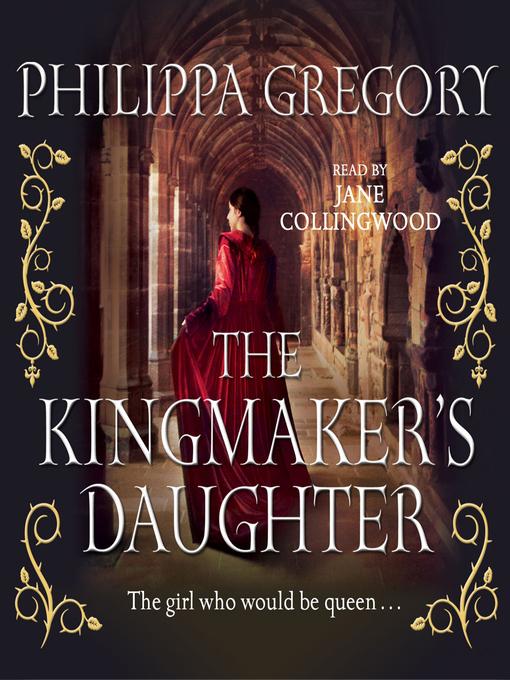 The Kingmaker's Daughter (MP3): Cousins' War Series, Book 4