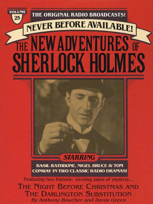 The Night Before Christmas and The Darlington Substitution: The New Adventures of Sherlock Holmes Series, Episode 25 - The New Adventures of Sherlock Holmes (MP3)