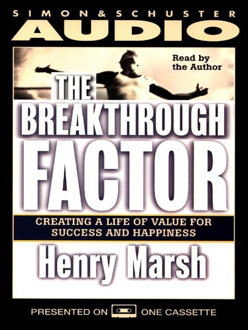The Breakthrough Factor: Creating a Life of Value for Success and Happiness (MP3)