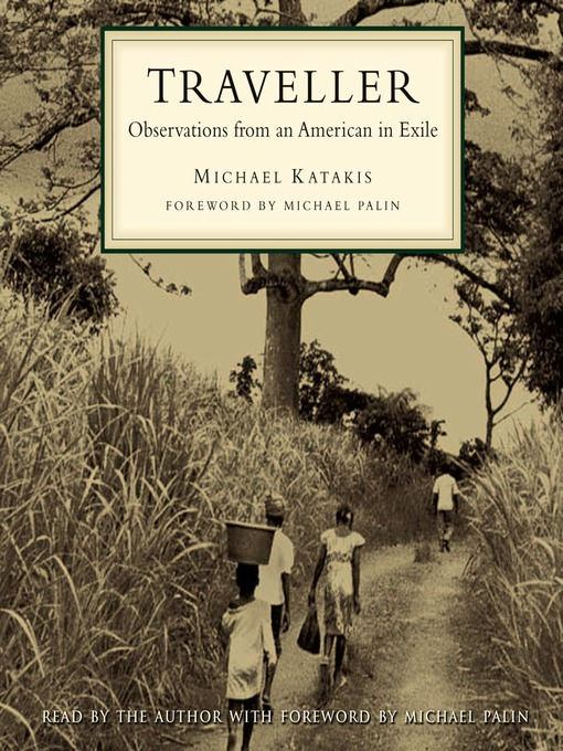 Traveller: Observations from an American in Exile (MP3)