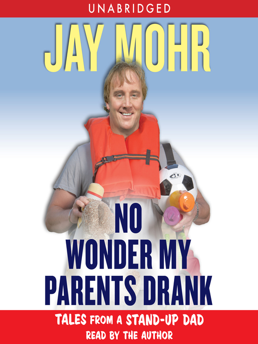 No Wonder My Parents Drank: Tales from a Stand-up Dad (MP3)