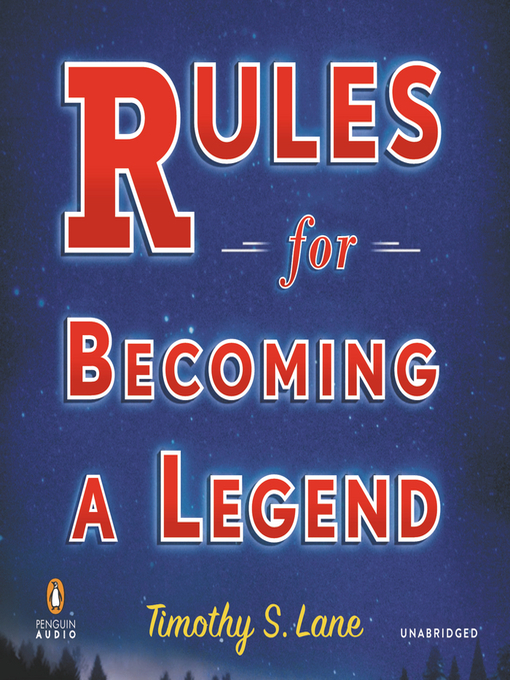 Rules for Becoming a Legend (MP3): A Novel