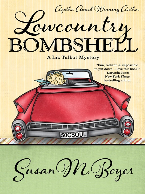 Lowcountry Bombshell: Liz Talbot Mystery Series, Book 2 - Liz Talbot Mystery (eBook)