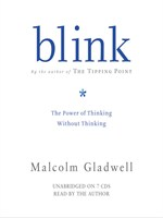 Click here to view Audiobook details for Blink by Malcolm Gladwell