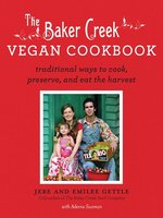 The Baker Creek Vegan Cookbook