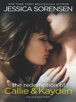 The Redemption of Callie & Kayden