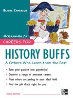 Careers for History Buffs & Others Who Learn from the Past