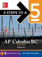 5 Steps to a 5 AP Calculus BC, 2014-2015 Edition