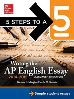 5 Steps to a 5 Writing the AP English Essay 2014-2015