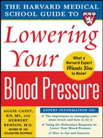 Harvard Medical School Guide to Lowering Your Blood Pressure