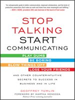 Stop Talking, Start Communicating