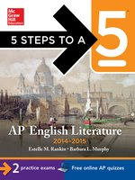 5 Steps to a 5 AP English Literature, 2014-2015 Edition