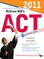 McGraw-Hill's ACT2011 Edition