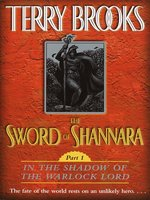 The Sword of Shannara, Part 1: In the Shadow of the Warlock Lord