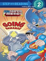 Going Bananas (DC Super Friends)