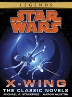 Star Wars: X-Wing Book Series (9-Book Bundle)
