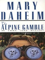 The Alpine Gamble