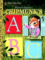 Richard Scarry's Chipmunk's ABC