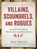 Villains, Scoundrels, and Rogues