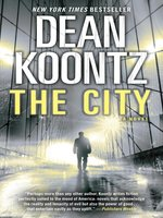 The City (with bonus short story the Neighbor)