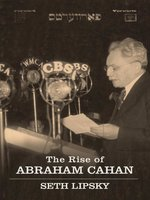 The Rise of Abraham Cahan