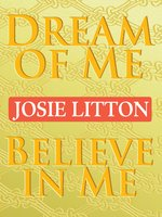 Dream of Me/Believe in Me