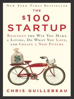 Click here to view eBook details for The $100 Startup by Chris Guillebeau