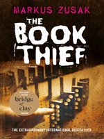 Click here to view eBook details for The Book Thief by Markus Zusak