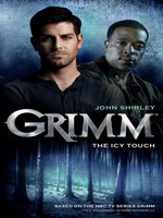 Grimm--The Icy Touch