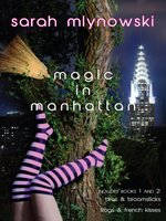 Magic in Manhattan, Volume 1