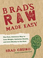 Brad's Raw Made Easy