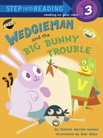 Wedgieman and the Big Bunny Trouble