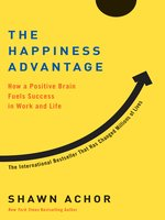 Click here to view eBook details for The Happiness Advantage by Shawn Achor