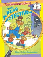 The Berenstain Bears The Bear Detectives