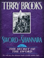 The Sword of Shannara, Part 3: The Secret of the Sword