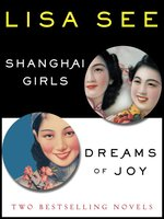 Shanghai Girls and Dreams of Joy