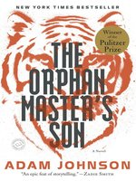 Click here to view eBook details for The Orphan Master's Son by Adam Johnson
