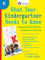 What Your Kindergartner Needs to Know (Revised and updated)