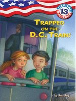 Trapped on the D. C. Train!