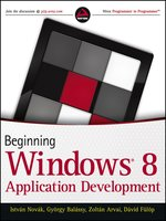 Click here to view eBook details for Beginning Windows 8 Application Development by Istv?n Nov?k