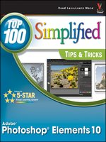 Photoshop Elements 10 Top 100 Simplified Tips and Tricks