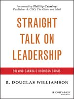 Straight Talk on Leadership