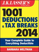 J.K. Lasser's 1001 Deductions and Tax Breaks 2014