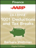 AARP J.K. Lasser's 1001 Deductions and Tax Breaks 2011
