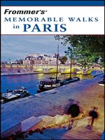 Frommer's Memorable Walks in Paris