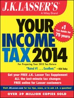 J.K. Lasser's Your Income Tax 2014