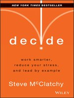 Click here to view eBook details for Decide by Steve McClatchy