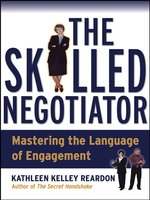 Click here to view eBook details for The Skilled Negotiator by Kathleen Reardon